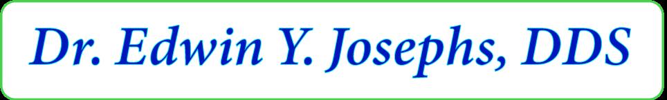 Dr. Edwin Josephs, DDS